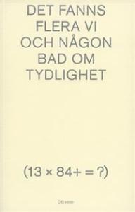 det-fanns-flera-vi-och-nagon-bad-om-tydlighet-13-x-84